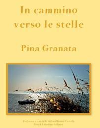 """""""In cammino verso le stelle"""" di Pina Granata"""